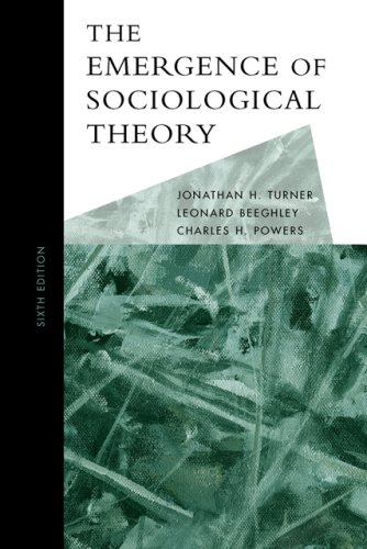 Emergence of Sociological Theory  6th 2007 edition cover