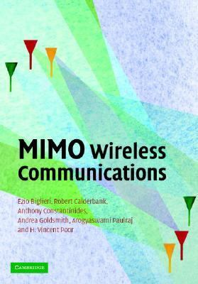 MIMO Wireless Communications   2006 9780521873284 Front Cover