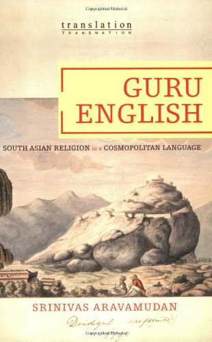 Guru English South Asian Religion in a Cosmopolitan Language  2006 edition cover