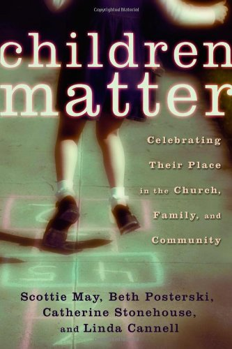 Children Matter Celebrating Their Place in the Church, Family, and Community  2005 edition cover