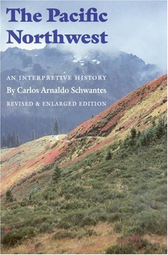 Pacific Northwest An Interpretive History 2nd 1996 edition cover