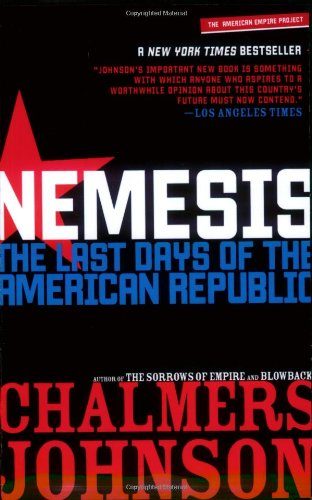Nemesis The Last Days of the American Republic  2008 edition cover