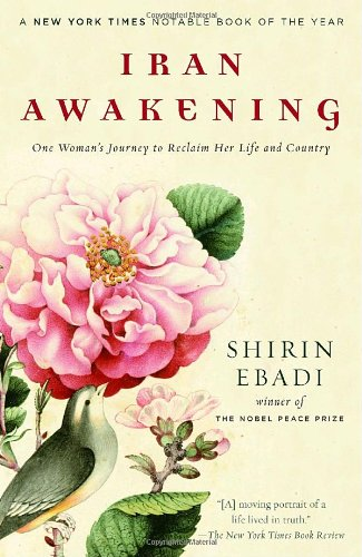 Iran Awakening One Woman's Journey to Reclaim Her Life and Country N/A edition cover