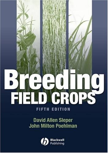 Breeding Field Crops  5th 2006 (Revised) edition cover