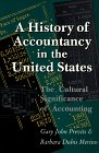 History of Accountancy in the United States The Cultural Significance of Accounting N/A edition cover