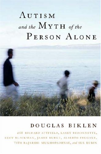 Autism and the Myth of the Person Alone   2005 edition cover