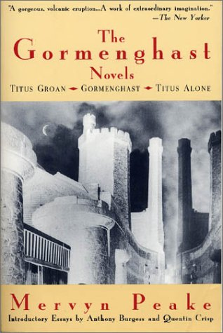 Gormenghast Novels Titus Groan, Gormenghast, Titus Alone N/A edition cover
