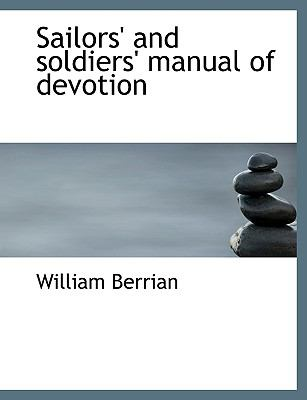 Sailors' and Soldiers' Manual of Devotion  N/A 9781115109284 Front Cover