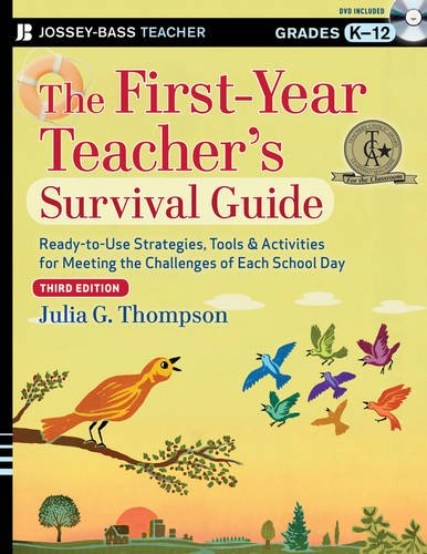 First-Year Teacher's Survival Guide Ready-to-Use Strategies, Tools and Activities for Meeting the Challenges of Each School Day 3rd 2013 edition cover