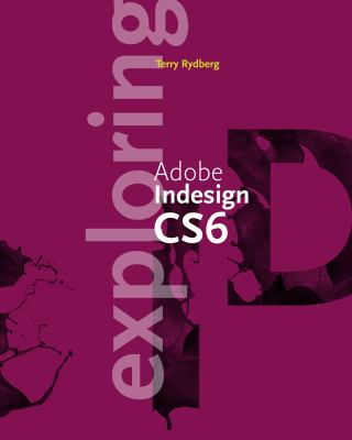 Exploring Adobe Indesign CS6   2013 edition cover