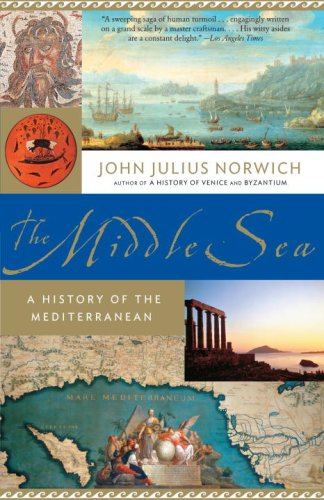 Middle Sea A History of the Mediterranean  2007 9781400034284 Front Cover