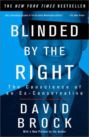 Blinded by the Right The Conscience of an Ex-Conservative  2002 edition cover