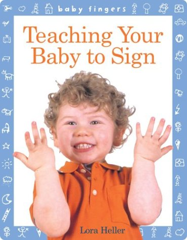Teaching Your Baby to Sign   2005 edition cover