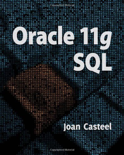 Oracle 11g - SQL  2nd 2010 edition cover