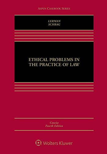 Ethical Problems in the Practice of Law  4th 2018 9781454891284 Front Cover