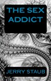 Sex Addict  N/A 9781492888284 Front Cover