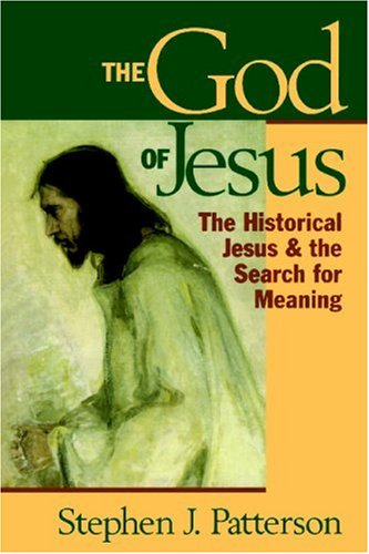 God of Jesus The Historical Jesus and the Search for Meaning N/A edition cover