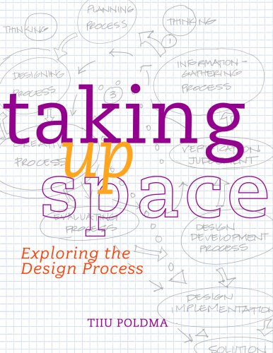 Taking up Space Exploring the Design Process  2009 edition cover