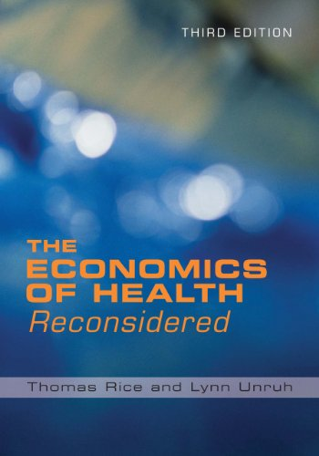 Economics of Health Reconsidered  3rd 2009 9781567933284 Front Cover