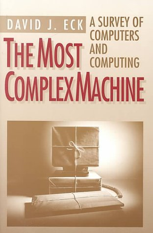 Most Complex Machine A Survey of Computers and Computing  1995 edition cover