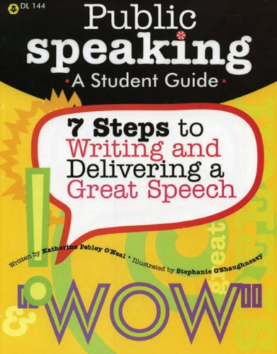 Public Speaking 7 Steps to Writing and Delivering a Great Speech N/A edition cover