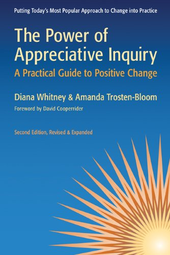 Power of Appreciative Inquiry A Practical Guide to Positive Change 2nd 2010 edition cover