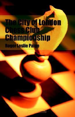 The City of London Chess Club Championship:   2005 edition cover