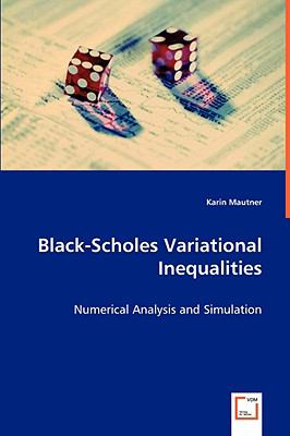 Black-Scholes Variational Inequalities   2008 9783836493284 Front Cover