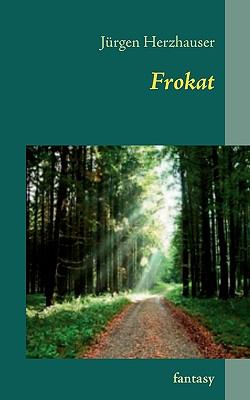 Frokat  N/A 9783837045284 Front Cover