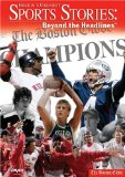 Boston's Greatest Sports Stories, Beyond The Headlines System.Collections.Generic.List`1[System.String] artwork