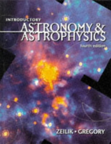 Introductory Astronomy and Astrophysics  4th 1998 (Revised) edition cover