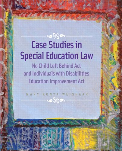 Case Studies in Special Education Law No Child Left Behind Act and Individuals with Disabilities Education Improvement Act  2007 edition cover