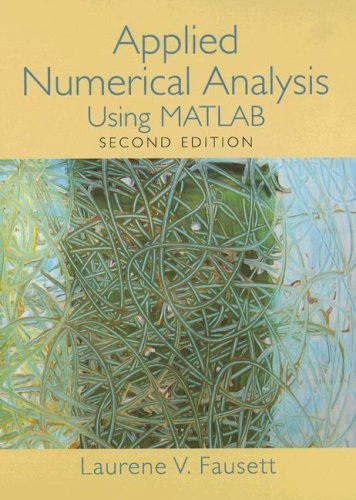 Applied Numerical Analysis Using MATLAB  2nd 2008 edition cover