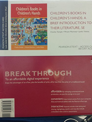 Children's Books in Children's Hands: A Brief Introduction to Their Literature, Pearson eText -- Access Card  2015 edition cover