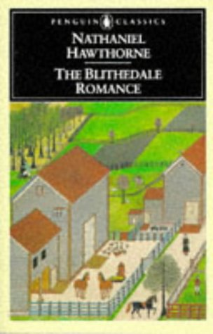 Blithedale Romance   2001 9780140390285 Front Cover