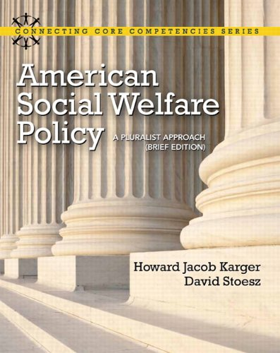 American Social Welfare Policy A Pluralist Approach  2013 edition cover