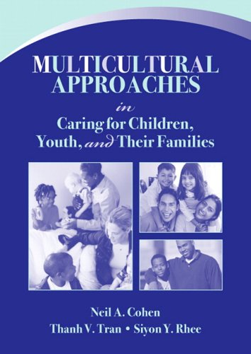 Multicultural Approaches in Caring for Children, Youth, and Their Families   2007 edition cover
