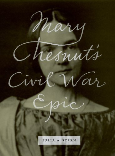 Mary Chesnut's Civil War Epic   2010 9780226773285 Front Cover