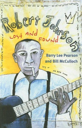 Robert Johnson Lost and Found  2008 9780252075285 Front Cover