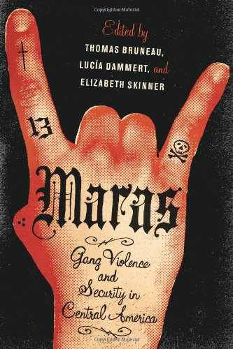 Maras Gang Violence and Security in Central America  2011 edition cover
