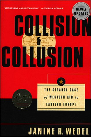 Collision and Collusion The Strange Case of Western Aid to Eastern Europe Revised edition cover