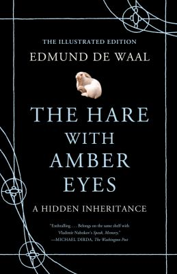 Hare with Amber Eyes A Hidden Inheritance  2012 edition cover