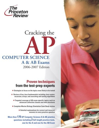 Cracking the AP Computer Science A and AB Exams 2006-2007   2006 edition cover