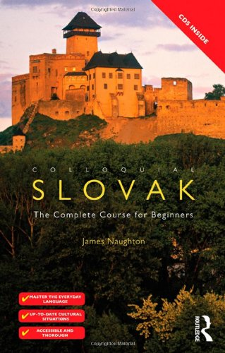 Colloquial Slovak The Complete Course for Beginners 2nd 2012 (Revised) edition cover