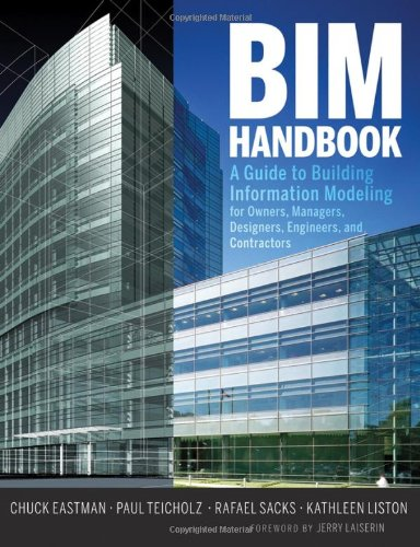 BIM Handbook A Guide to Building Information Modeling for Owners, Managers, Designers, Engineers and Contractors  2008 edition cover