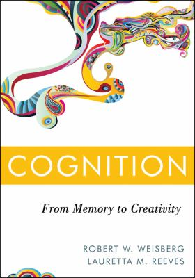 Cognition From Memory to Creativity  2013 edition cover