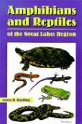Amphibians and Reptiles of the Great Lakes Region  N/A edition cover