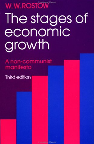 Stages of Economic Growth A Non-Communist Manifesto 3rd 1997 (Revised) edition cover