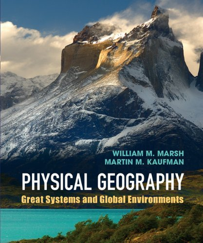 Introduction to Physical Geography Great Systems and Global Environments  2012 edition cover