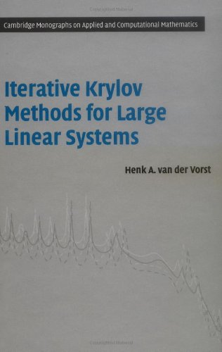 Iterative Krylov Methods for Large Linear Systems   2003 9780521818285 Front Cover